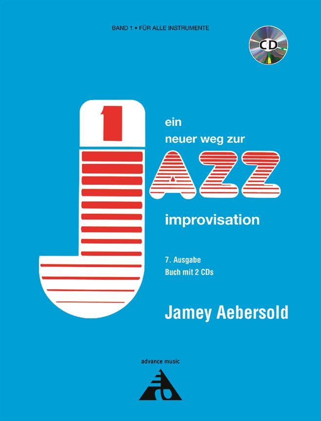 Jamey Aebersold - Ein Neuer Weg Zur Improvisation - Band 1