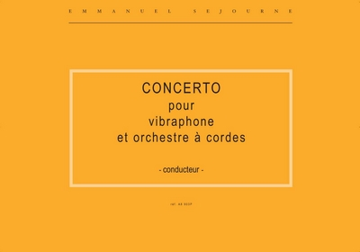 Concerto Pour Vibraphone Et Orchestre A Cordes (String Orchestra)