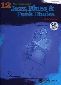 12 Medium-Easy Jazz Blues And Funk Etudes Eb Instr.