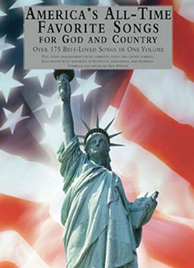 America S All-Time Favorite Songs For God And Country