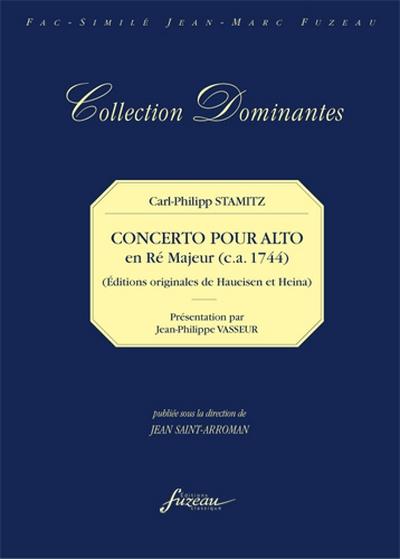 Concerto Pour Alto Viola Principale. Oeuvre I. Deux Violons, Deux Clarinettes, Deux Cors, Deux Alto-Viola Et Basse. Francfort Sur Le Main (S.D. : Ca 1774) - Paris, (S.D. : Ca 1774) . Francfort : 8 Par