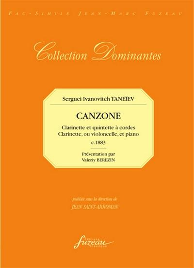 Canzone. Pour Clarinette Et Cordes - Pour Clarinette Ou Violoncelle Et Piano. C. 1883