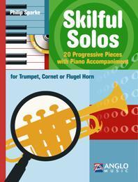 Skilful Solos / Philip Sparke - Trompette, Cornet Et Acc Piano