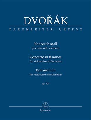 Concerto For Violoncello And Orchestra B Minor Op. 104