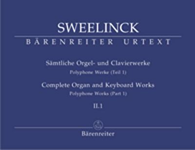 Sämtliche Orgel- Und Clavierwerke, Band II.1: Polyphone Werke (Teil 1)