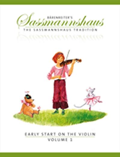 Bärenreiter's Sassmannshaus - The Sassmannshaus Tradition. Early Starton The Violin, Vol.1