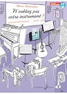 N'Oubliez Pas Votre Instrument! - Vol.1, Livre Du Professeur