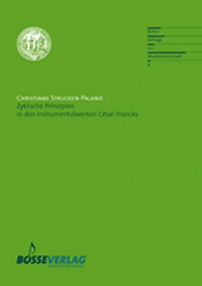 Zyklische Prinzipien In Den Instrumentalwerken César Francks