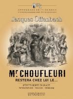 Monsieur Choufleuri Restera Chez Lui Le…