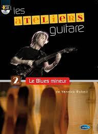 Ateliers Guitare - Le Blues Mineur