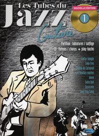 Tubes Du Jazz Guitare Vol.1 - Nouvelle Edition
