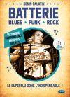 Batterie : Blues, Funk, Rock