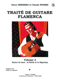 Traité Guitare Flamenca Vol.3 - Styles De Base Soléa Et Siguiriya