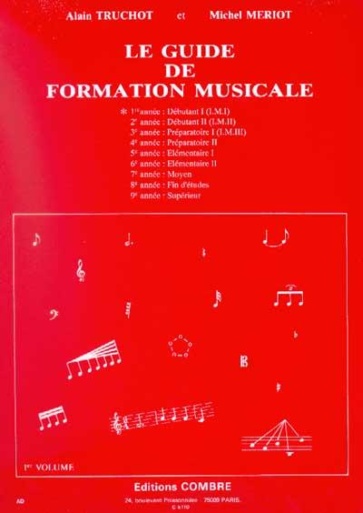 Guide De Formation Musicale Vol.1 - Débutant 1