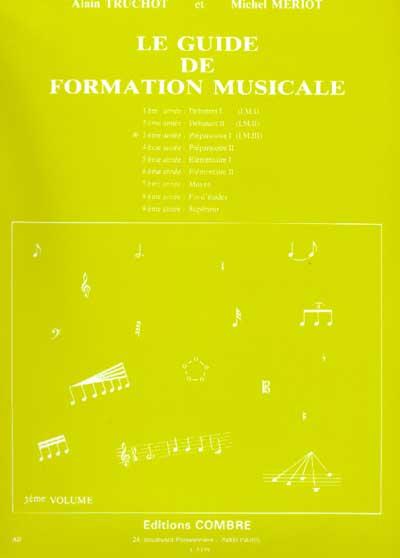 Guide De Formation Musicale Vol.3 - Préparatoire 1