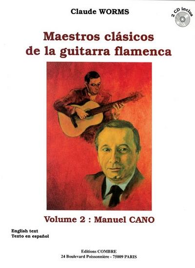 Maestros Clasicos De La Guitarra Flamenca Vol.2 : Manuel Cano