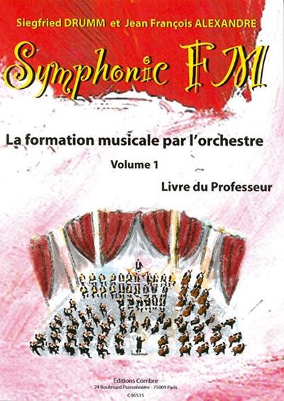 Symphonic Fm - Vol.1 : Professeur