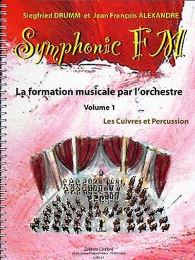 Symphonic Fm - Vol.1 : Elève : Cuivres Et Percussion