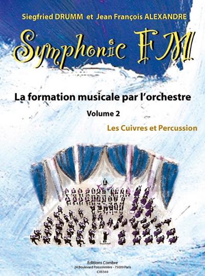 Symphonic Fm - Vol.2 : Elève : Cuivres Et Percussion
