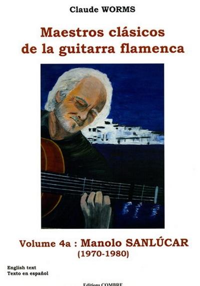 Maestros Clasicos De La Guitarra Flamenca Vol.4A