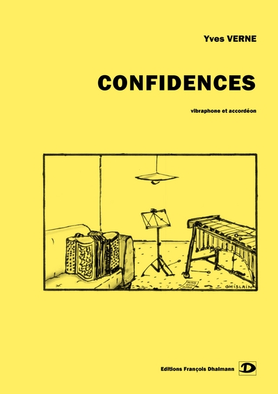 Verne Yves : Confidences.VIbraphone Et Accordéon
