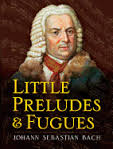 Little Preludes And Fugues