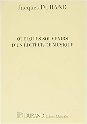 Souvenirs D'Un Editeur De Musique