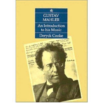 Gustav Mahler. An Introduction