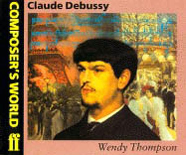 Composer's World: Debussy