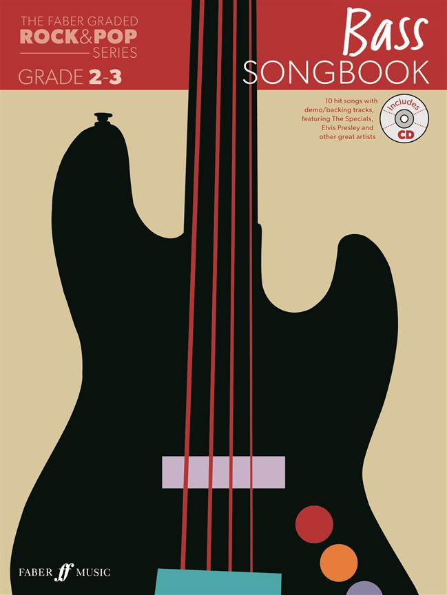 The Faber Graded Rock And Pop Series Bass Songbook : Grades 2-3