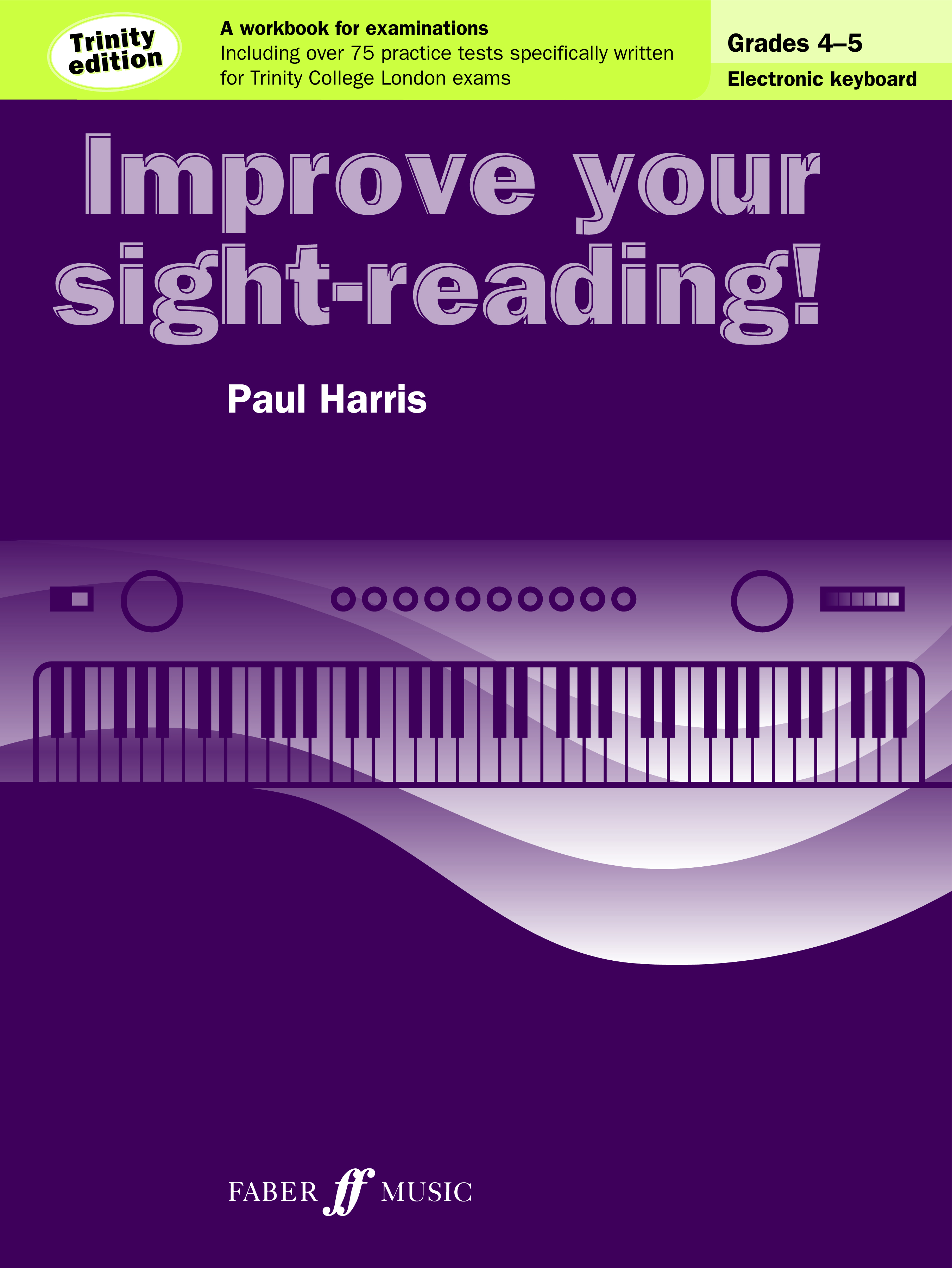 Improve Your Sight - Reading! Electronic Grades 4 - 5 Trinity Edition