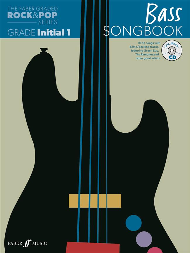 The Faber Graded Rock And Pop Series Bass Songbook : Initial - Grade 1