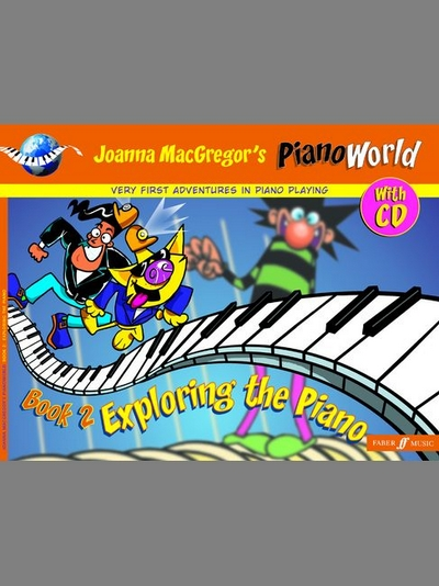 Pianoworld 2. Exploring The Piano
