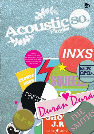 Acoustic Playlist : The 80S - Chord Songbook