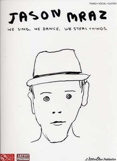 We Sing We Dance We Steal Things