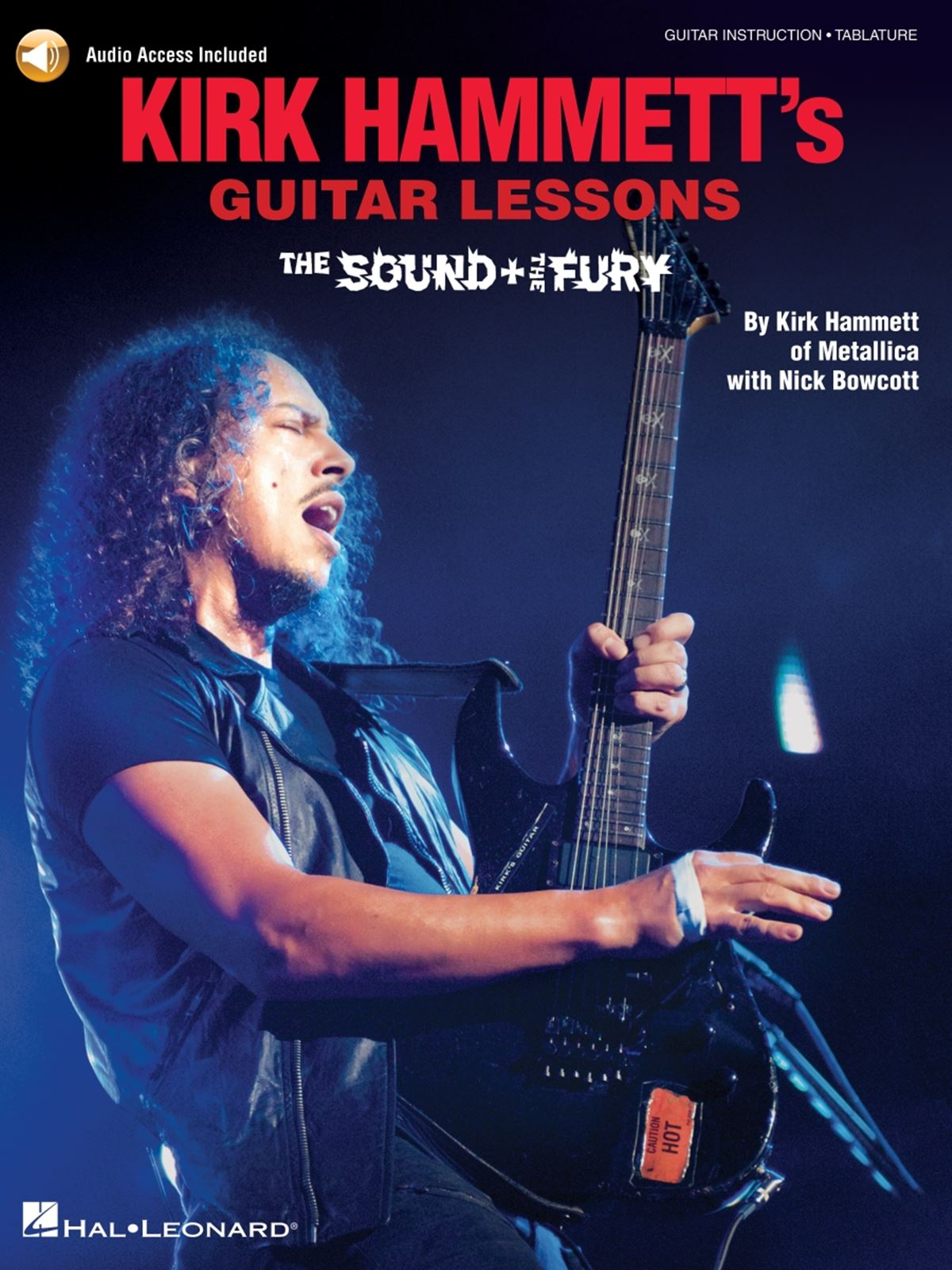 Kirk Hammett's Guitar Lessons:The Sound and The Fury