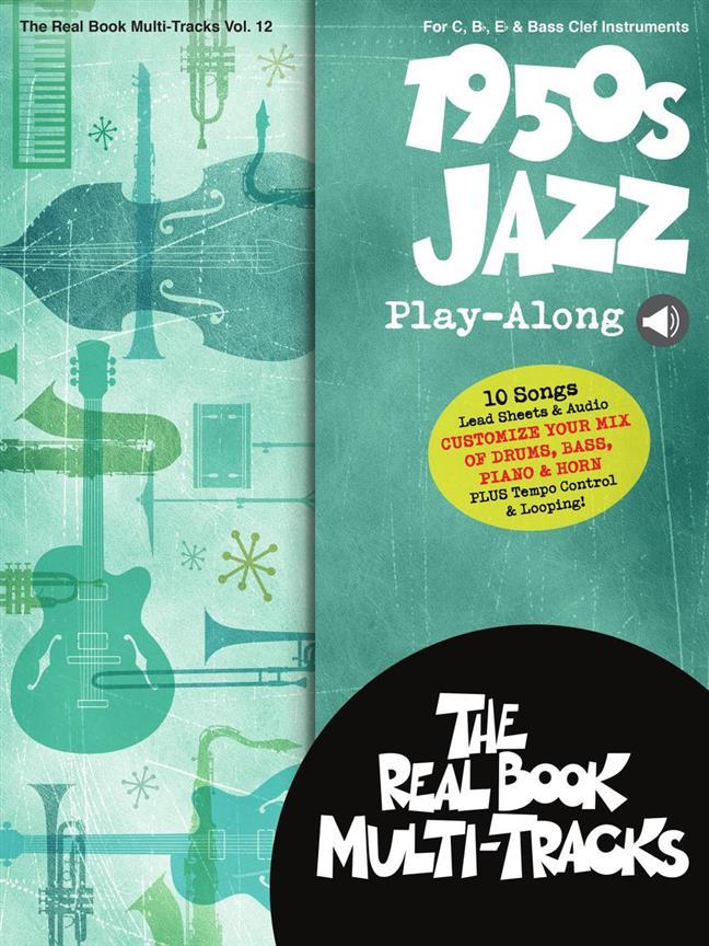1950s Jazz Play-Along Real Book Multi-Tracks Volume 12