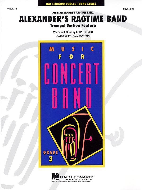 Alexander's Ragtime Band (Arr. Paul Murtha)