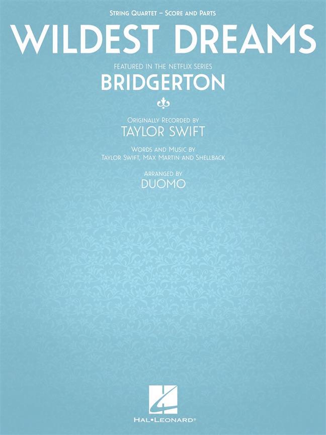 Wildest Dreams From Bridgerton