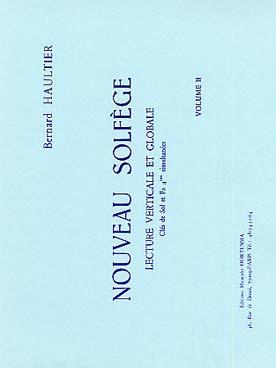 Nouveau Solfège - Lecture Verticale Et Globale Cle De Sol Et Fa 4ème Vol.2