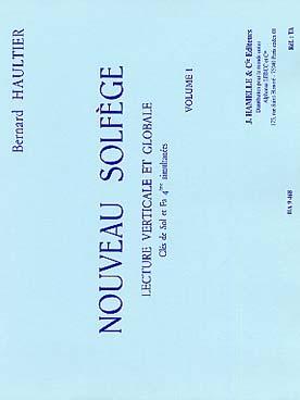 Nouveau Solfège, Vol.1 Lecture Verticale Et Globale, Clés De Sol Et Fa 4ème Simultanees