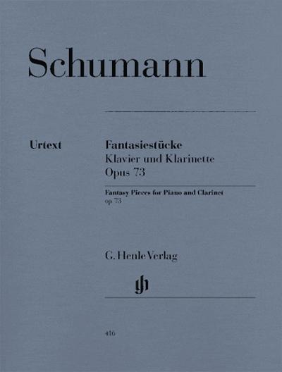 Fantasy Pieces For Piano And Clarinet (Or Violin Or Violoncello) Op. 73