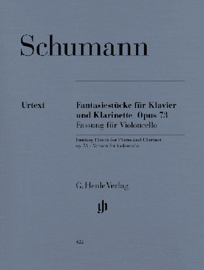 Fantasy Pieces For Piano And Clarinet (Or Violin Or Violoncello) Op. 73 (Version For Violoncello)