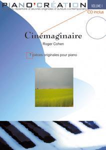 Piano Création Vol.1 : 'Cinémaginaire'