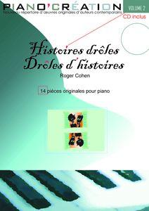 Piano Création Vol.2 : 'Histoires Drôles... Drôles D'Histoires'