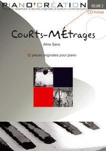 Piano Création Vol.3 : 'Courts-Métrages'