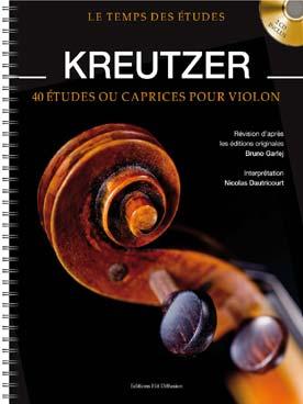 Le Temps Des Etudes Kreutzer (Violon) + 2 Cd Audio