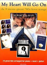 My Heart Will Go On-90S Love Songs