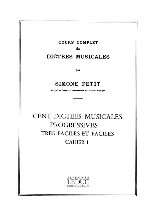 Cours Compl.Dictees Musicales Vol.1 : 100 Dictees 1 Vx Tres Faciles Et Faciles