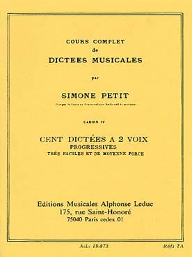 Cours Compl.Dictees Musicales Vol.4 : 100 Dictees 2 Vx Tres Faciles Et Moy.Force